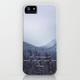 The mountains will always call you home. iPhone Case