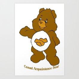Casual Acquaintance Bear Art Print