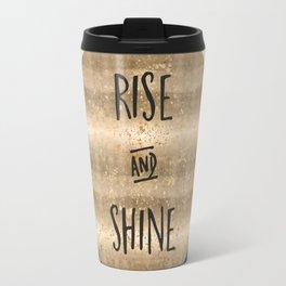 GRAPHIC ART Rise and shine Travel Mug