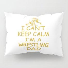 I'M A WRESTLING DAD Pillow Sham
