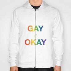 Gay is Okay Hoody
