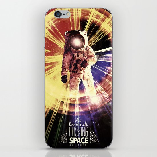 Too Much Space Out There. iPhone & iPod Skin