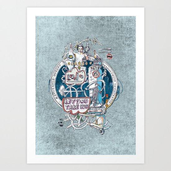 Let you take You Art Print