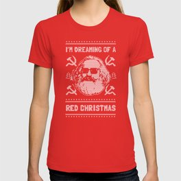 I'm Dreaming Of A Red Christmas T-shirt