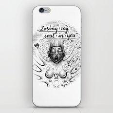 Losing My Soul In You iPhone & iPod Skin