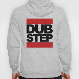 Dubstep Rave Quote Hoody