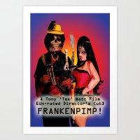 movie poster Art Prints featuring Frankenpimp (2009) - Movie Poster by Tex Watt
