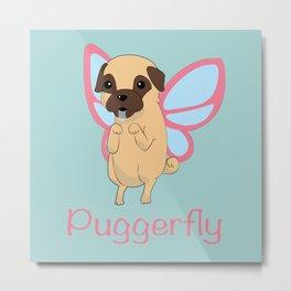 Puggerfly Metal Print