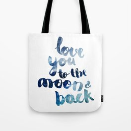 "ROYAL BLUE ""LOVE YOU TO THE MOON AND BACK"" QUOTE Tote Bag"