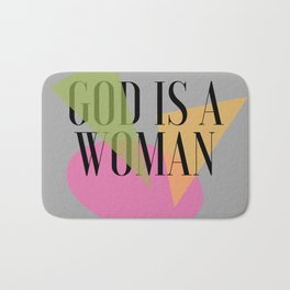 God IS a Woman 2 Bath Mat
