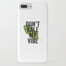 Don't Kale My Vibe iPhone Case