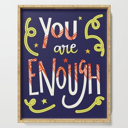 You Are Enough Quote Art - Blue, Orange, White and Green Serving Tray