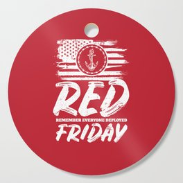 Remember Deployed Red Friday Navy Anchor Cutting Board
