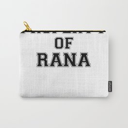 Property of RANA Carry-All Pouch
