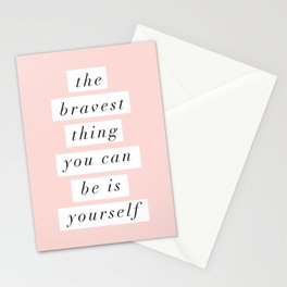 The Bravest Thing You Can Be is Yourself typography wall art home decor Stationery Cards