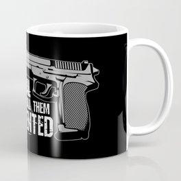 Make Our Guns Illegal And We'll Just Call Them Undocumented Gun Control Gift Coffee Mug