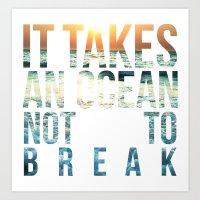 It Takes an Ocean 1 Art Print