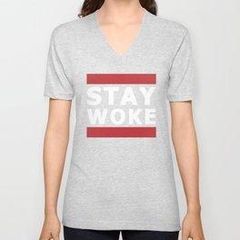 Stay Woke T-Shirt Unisex V-Neck