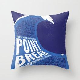 Point Break Throw Pillow