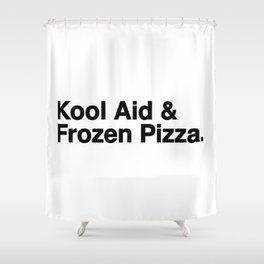 KOOL AID & FROZEN PIZZA Shower Curtain