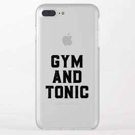 Gym And Tonic Clear iPhone Case