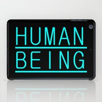 human iPad Cases featuring Human by PsychoBudgie