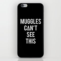 MUGGLES CAN'T SEE THIS iPhone & iPod Skin