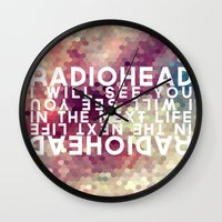 radiohead Wall Clocks featuring Radiohead: I Will See You in the Next Life by Tia Hank