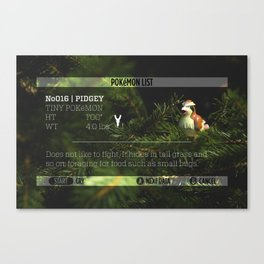 PIDGEY's data was added to the POKéDEX Canvas Print