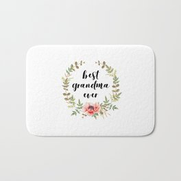 Best Grandma Ever Bath Mat