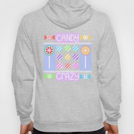 Candy Crazy Hoody