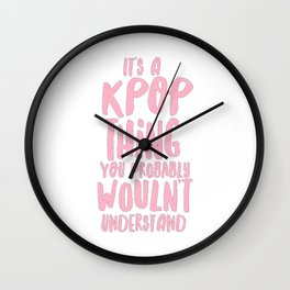 It's a KPOP things Wall Clock