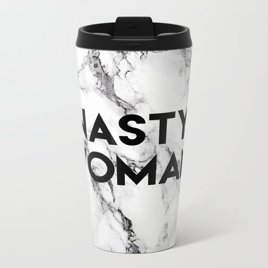 Nasty Woman (marble) Metal Travel Mug