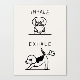 Inhale Exhale Beagle Canvas Print