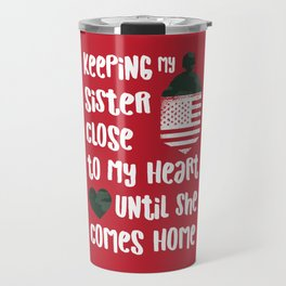 Red Friday Keeping Sister Close to Heart Travel Mug
