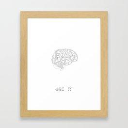 Use it. Framed Art Print
