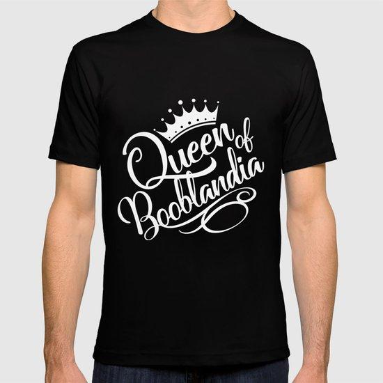 Queen of Booblandia T-shirt