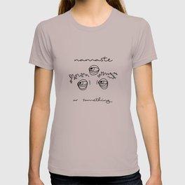 Namaste Eyebrows T-shirt