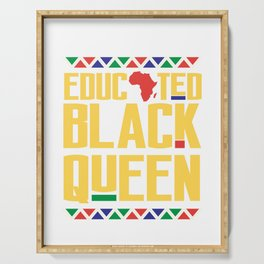 Educated Black Queen, Melanin Shirt, Womens Afican American Pride Serving Tray