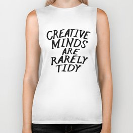 Creative Minds Are Rarely Tidy Biker Tank