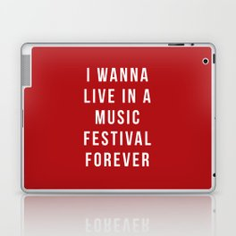Live Music Festival Quote Laptop & iPad Skin