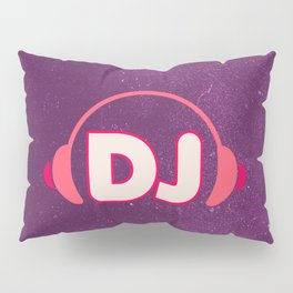 DJ Headphones Rave Quote Pillow Sham