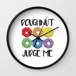 Doughnut Judge Me Wall Clock