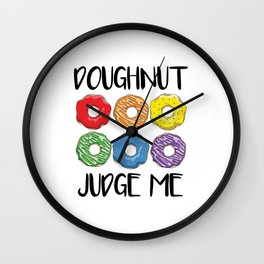 Doughnut Judge Me Wall Clock