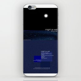 might as well iPhone Skin