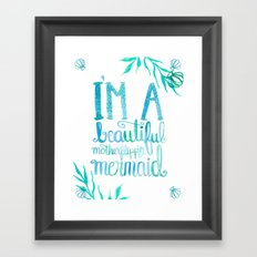 Motherflipp'n Mermaid Framed Art Print