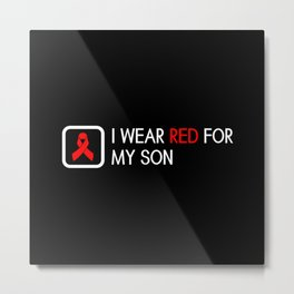 Red Ribbon: Red for my Son Metal Print
