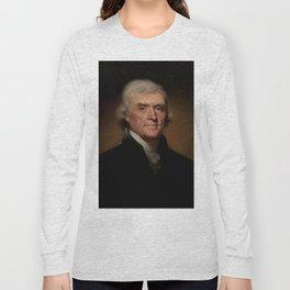 portrait of Thomas Jefferson by Rembrandt Peale Long Sleeve T-shirt