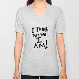 I think therefore I am - inverse redux Unisex V-Neck