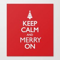 keep calm Canvas Prints featuring Keep Calm by Trend